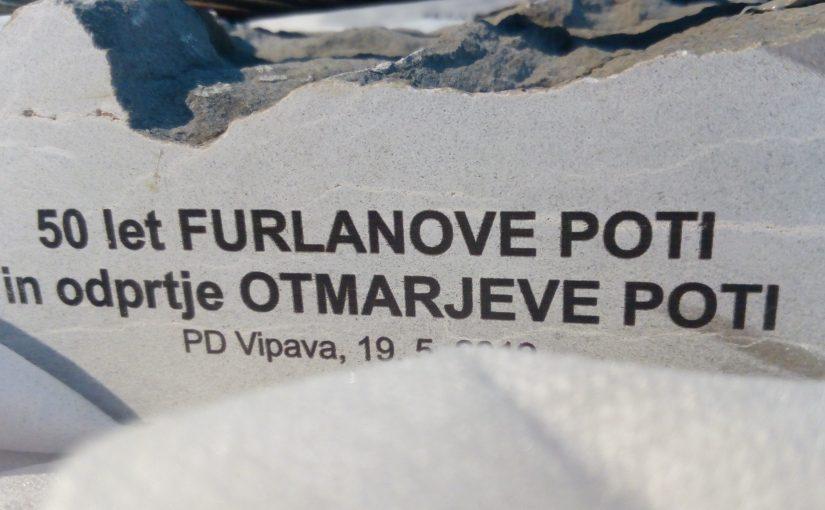 OBVESTILO ob odprtju Otmarjeve poti in 50. obletnici Furlanove poti